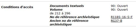 Présentation, dans un tableau noir et blanc de trois colonnes, d'une description trouvée dans la base de données « Recherche de fonds d'archives » de Bibliothèque et Archives Canada. Le titre «Conditions d'accès» figure à gauche; le(s) numéro(s) du volume au milieu, et le code d'accès « 90 : Ouvert », à droite.