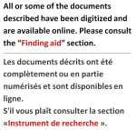 Avis indiquant que les documents décrits ont été complètement ou en partie numérisés et sont disponibles en ligne.