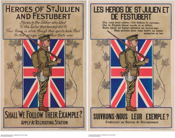 Image de deux affiches côte à côte, l'une en anglais et l'autre en français. L'image montre un soldat debout, vu de profil, devant le drapeau Union Jack, le fusil sur l'épaule. Il porte l'uniforme et l'équipement du soldat canadien en 1915 : fusil Ross, sac à dos, casquette, bandes molletières et pelle MacAdam (appelée aussi pelle Hughes).