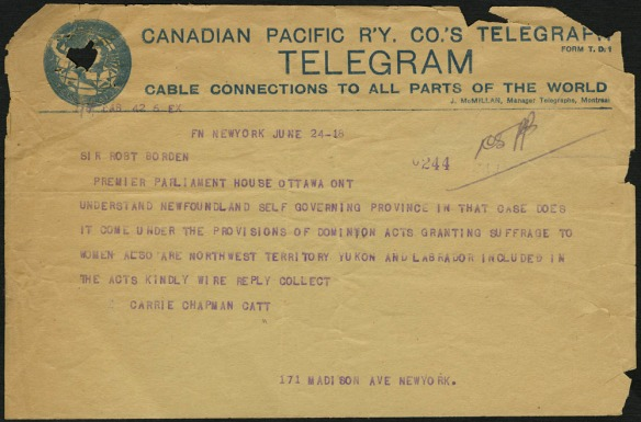 Un télégramme de la Canadian Pacific Railway Company par Carrie C. Catt, à l'intention du premier ministre Robert Borden.