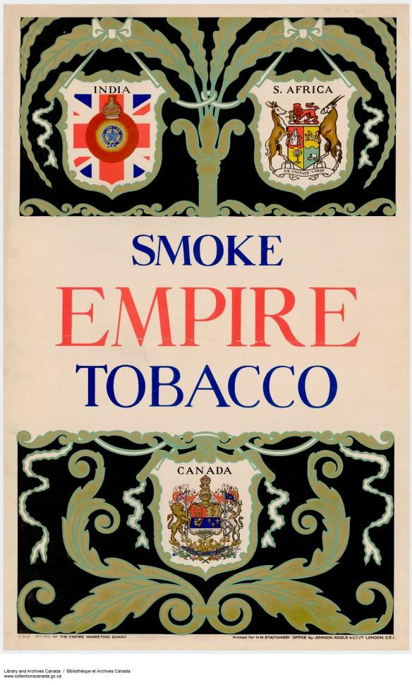 Affiche en couleur montrant les emblèmes de l'Inde, de l'Afrique du Sud et du Canada, avec la légende Fumez du tabac de l'Empire.