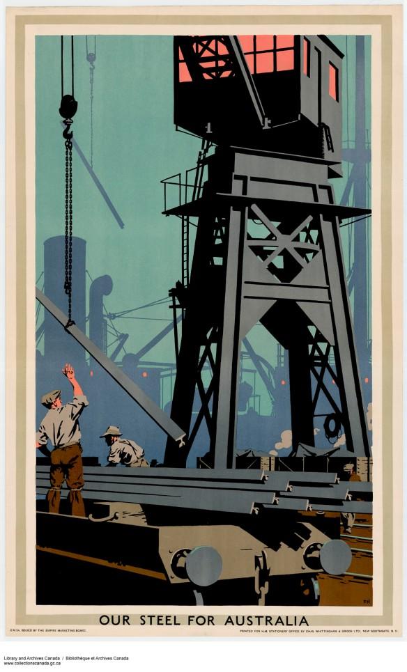 Affiche en couleur intitulée Notre acier pour l'Australie, montrant une grue métallique et deux hommes qui chargent une remorque.