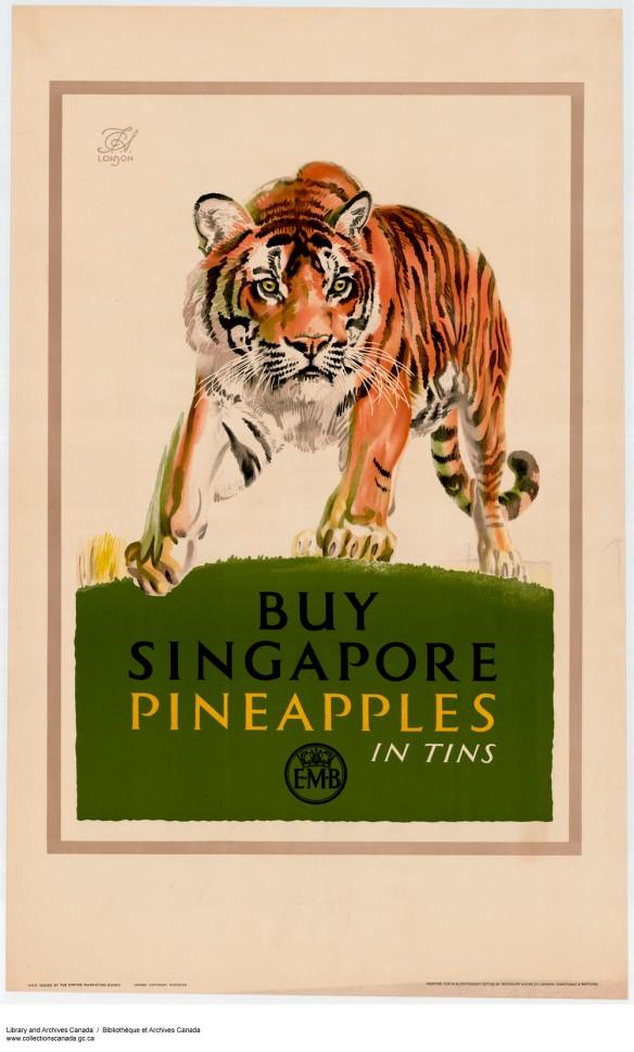 Affiche en couleur montrant un tigre au-dessus de l'inscription Achetez des ananas de Singapour en conserve.