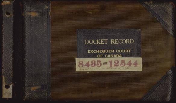 Page couverture d'un album en cuir et en velours cordé usés, sur laquelle est écrit : « Docket Record. Exchequer Court of Canada. 8435-12544. August 27, 1927 – August 5, 1930 ».