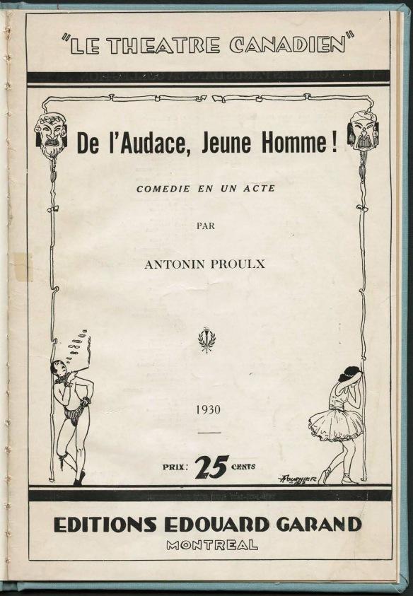 Page couverture d'une pièce théâtrale contenant le titre, le nom de l'auteur et le prix de 25 cents. Impression en noir sur papier blanc jauni.