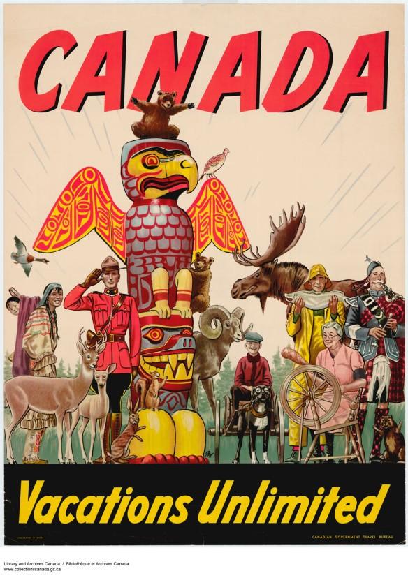 Affiche colorée illustrant un orignal, un cerf, des ours, un lièvre, un écureuil, un castor, un pêcheur, un joueur de cornemuse, une femme filant de la laine, un officier de la police montée, une femme et un enfant autochtones, un garçon conduisant une charrette à chien ainsi qu'un mât totémique. Les mots « Canada » et « Vacations Unlimited » sont imprimés respectivement au haut et au bas de l'affiche.