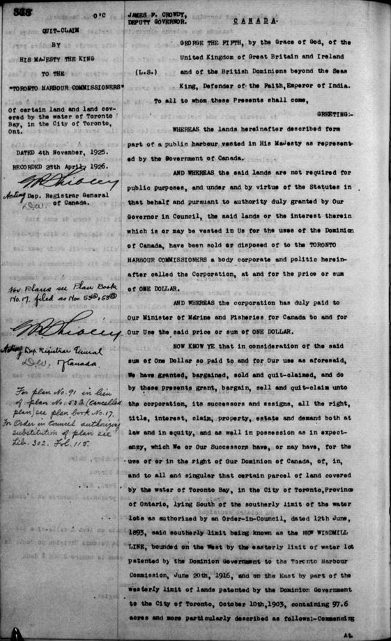 Un document noir et blanc dactylographié daté du 4 novembre 1925 et consigné par le Bureau du registraire général le 28 avril 1926, dans lequel Sa Majesté le roi cède les terres entourant le secteur riverain de Toronto aux Commissaires du havre de Toronto.
