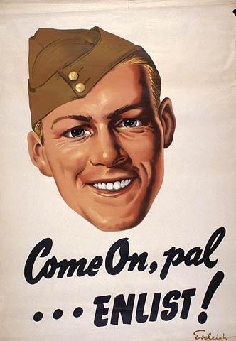 Affiche couleur d'un soldat souriant, avec la légende « Come On, pal … ENLIST! » [Allez, mon ami... ENRÔLE-TOI!].