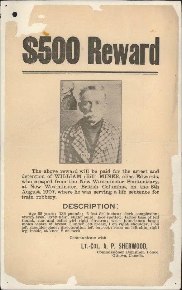 Affiche montrant la photo de Bill Miner et annonçant une récompense de 500 $ pour sa recapture. Elle donne des détails sur son évasion et son apparence physique.