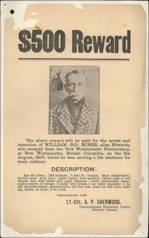 Affiche montrant la photo de Bill Miner et annonçant une récompense de 500 $ pour sa recapture. Elle donne des détails sur son évasion et son apparence.