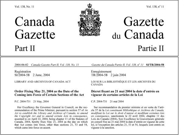 Page noire et blanche de la Partie II de la Gazette du Canada, enregistrement TR/2004-58, 2 juin 2004, Loi sur la Bibliothèque et les Archives du Canada. « Le décret fixant au 21 mai 2004 la date d'entrée en vigueur de certains articles de la Loi » est écrit en caractères gras.