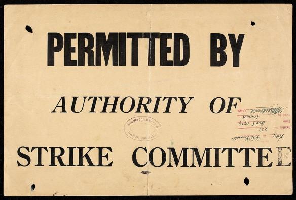 Pancarte sur laquelle il est inscrit « Permitted by authority of strike committee [Permis par le comité de grève] », avec un timbre dateur et une signature autorisant l'avis.