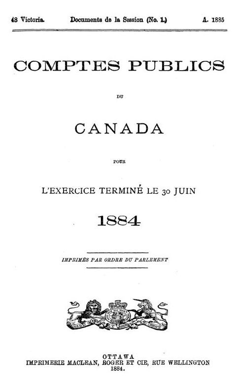 Couverture de la publication Documents de la Session du Dominion du Canada, portant le titre « Comptes publics du Canada », publiée pour l'exercice financier terminé le 30 juin 1884.