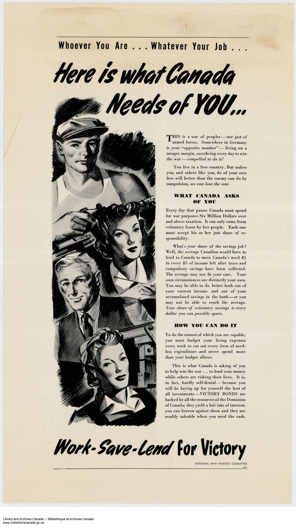 Affiche sur laquelle on lit «Qui que vous soyez… quel que soit votre emploi… le Canada a besoin de VOUS… travaillez, épargnez, prêtez à la Victoire». On y voit les portraits de deux hommes et de deux femmes.